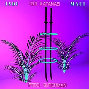 100 Katanas (feat. Maui)