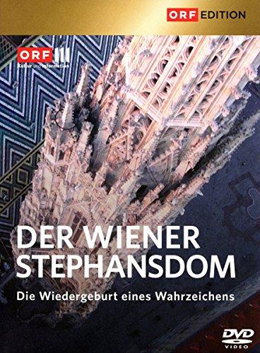 Der Wiener Stephansdom - Die Wiedergeburt eines Wahrzeichens (ORF-Edition)