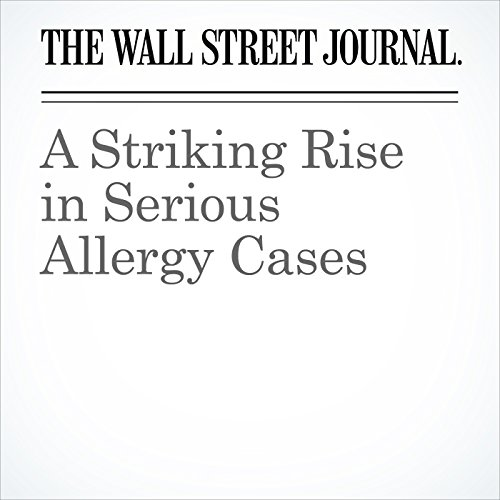 A Striking Rise in Serious Allergy Cases copertina