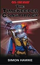 The Timekeeper Conspiracy (Time Wars) (Volume 2)