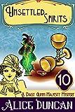 Unsettled Spirits (A Daisy Gumm Majesty Mystery, Book 10): Historical Cozy Mystery