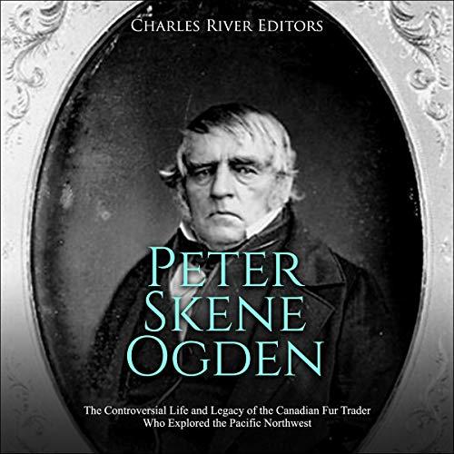 Peter Skene Ogden audiobook cover art