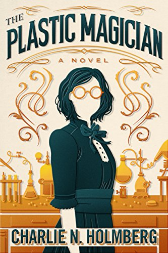 The Plastic Magician (A Paper Magician Novel) (English Edition)