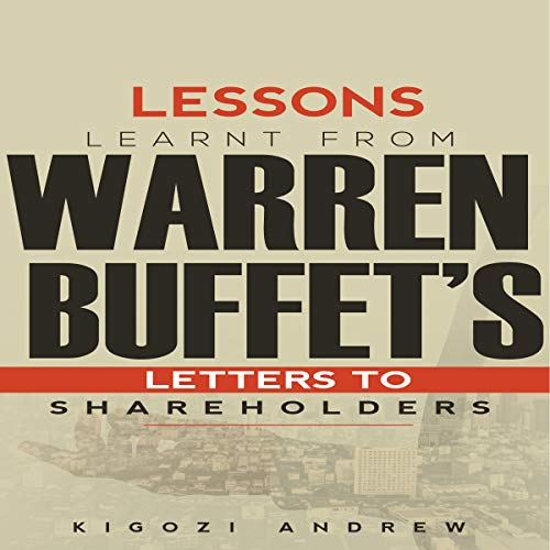 Lessons Learnt from Warren Buffet's Letters to Shareholders audiobook cover art