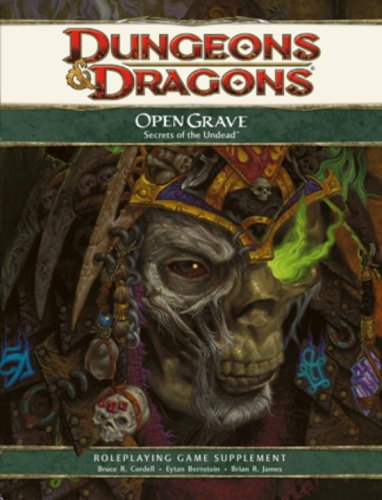 Open Grave: Secrets of the Undead: A 4th Edition D&D Supplement