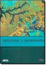 Geologia de Engenharia. Conceitos, Métodos e Prática