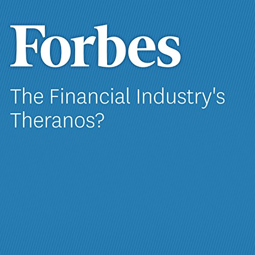 The Financial Industry's Theranos? audiobook cover art