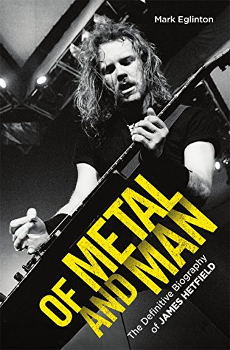 Of Metal and Man: The Definitive Biography