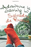 Adventure is waiting in n-Salvador de Bahia: Notebook 6x9, 108 blank lined pages: Adventure is waiting - Memory Book, Travel Journal - Diary To Record Jour Thougts - Pepopel Who Love To Travel