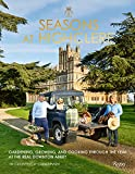 Seasons at Highclere: Gardening, Growing, and Cooking Through the Year at the Real Downton Abbey