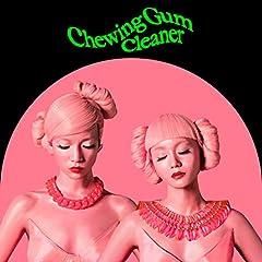 FEMM「Chewing Gum Cleaner」の歌詞を収録したCDジャケット画像