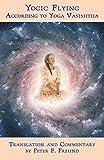 Yogic Flying According to Yoga Vasishtha