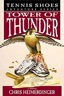 Tennis Shoes Adventure Series, Vol. 9: Tower of Thunder