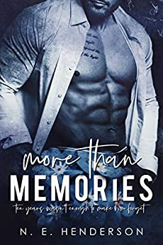 More Than Memories: Amnesia Second Chance Romance (A More Than Standalone Book 2) by [N. E. Henderson, Jay Aheer]