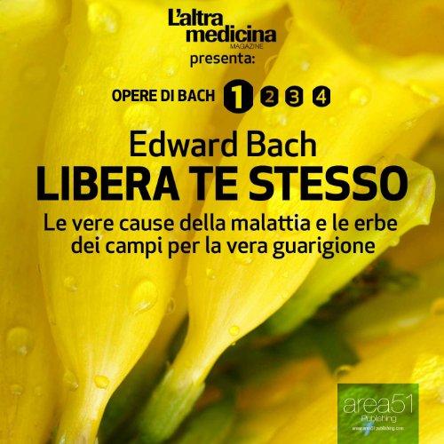 Libera Te Stesso [Free Thyself] audiobook cover art