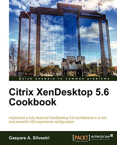 Citrix XenDesktop 5.6 Cookbook (English Edition)
