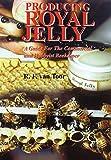 Producing Royal Jelly