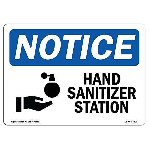 OSHA Notice Sign - Hand Sanitizer Station Sign with Symbol | Vinyl Label Decal | Protect Your Business, Construction Site | Made in The USA