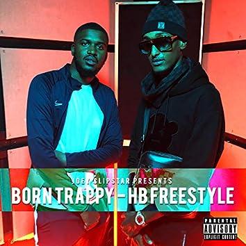 Born Trappy HB Freestyle