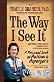 Temple Grandin: The Way I See It