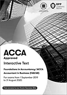 FIA Foundations of Accountant in Business FAB (ACCA F1): Interactive Text