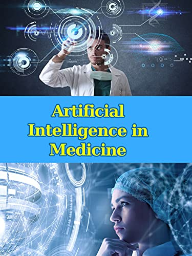 Artificial Intelligence in Medicine: the Health IT (English Edition)