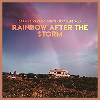 Rainbow After the Storm (feat. Kate Gala)