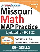 Missouri Assessment Program Test Prep: 7th Grade Math Practice Workbook and Full-length Online Assessments: MAP Study Guide