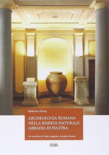 Archeologia romana nella riserva naturale Abbadia di Fiastra