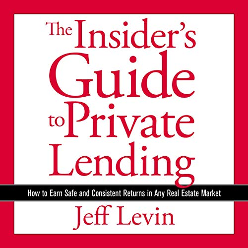 The Insider's Guide to Private Lending audiobook cover art
