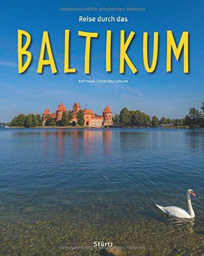 Reise durch das Baltikum: Ein Bildband mit über 180 Bildern auf 140 Seiten - STÜRTZ Verlag