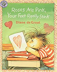 Roses Are Pink, Your Feet Really Stink { Big Hair and Books }