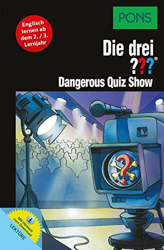 PONS Die drei ??? - Dangerous Quiz Show: Englisch lernen mit Justus, Peter und Bob. Mit MP3-Hörbuch. (PONS Die drei ??? Fragezeichen mit Audio)