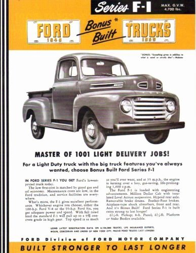 1949 F-1 SERIES FORD TRUCK & PICKUP BEAUTIFUL DEALERSHIP SALES BROCHURE - ADVERTISMENT - COVERING F-1 Pickup, Chassis Cowl, Windshield, Cab, Stake & Platform Trucks