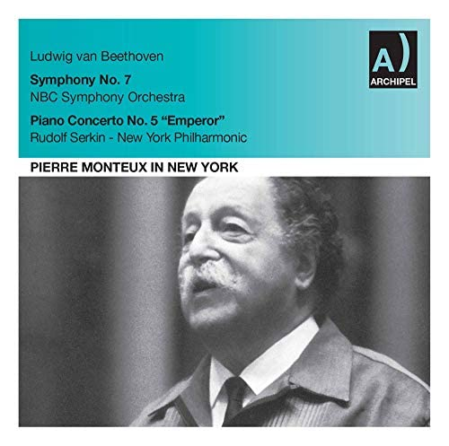The NBC Symphony Orchestra, New York Philharmonic, Rudolf Serkin & Pierre Monteux