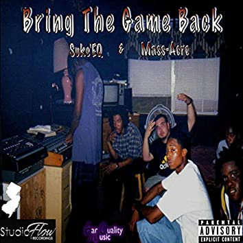 Bring the Game Back
