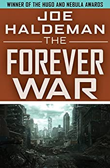 The Forever War (The Forever War Series Book 1) by [Joe Haldeman, John Scalzi]