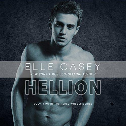 Hellion: Rebel Wheels, Book 2