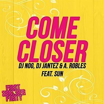Come Closer (feat. Sun)
