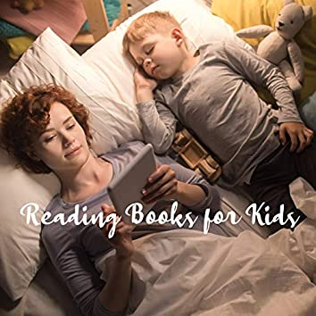 Reading Books for Kids: Background Music for Reading Fairy Tales and Bedtime Stories