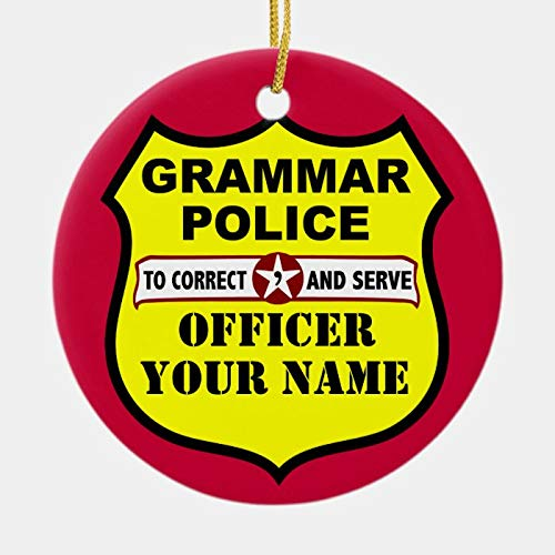 Dom576son Christmas Ornaments, Grammar Police Customizable Ornament, 3 Inch Christmas Hanging Ornament for Christmas Tree Decorations
