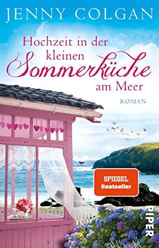 Hochzeit in der kleinen Sommerküche am Meer: Roman (Floras Küche 2)