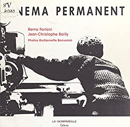 Cinéma permanent (French Edition) eBook: Forlani, Remo ...