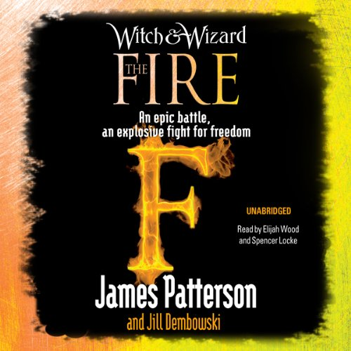 The Fire: Witch & Wizard, Book 3 audiobook cover art