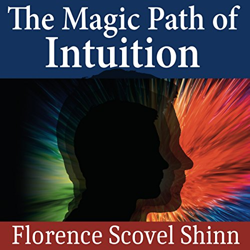 The Magic Path of Intuition audiobook cover art