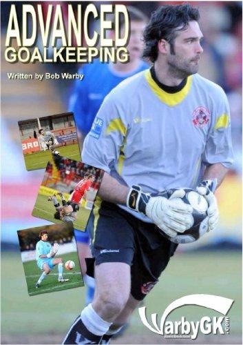 Advanced Goalkeeping (English Edition) PDF Books