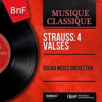 Strauss: 4 Valses (Mono Version)