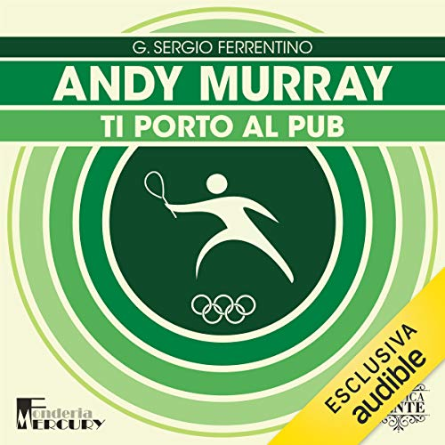 Andy Murray. Ti porto al pub Titelbild