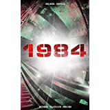 1984 (Modern Classics Series): Big Brother Is Watching You - A Political Sci-Fi Dystopia (English Edition)
