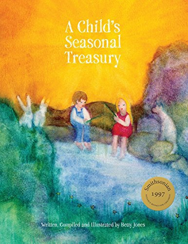 Compare Textbook Prices for A Child's Seasonal Treasury 2nd Revised edition Edition ISBN 9781936849468 by Jones, Betty
